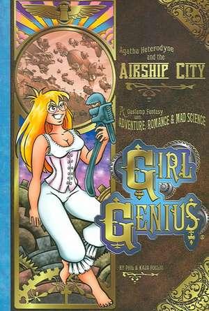 Girl Genius Volume 2: Agatha Heterodyne & The Airship City