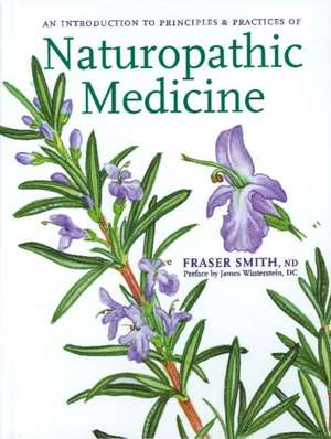 Introduction to Principles & Practices of Naturopathic Medicine