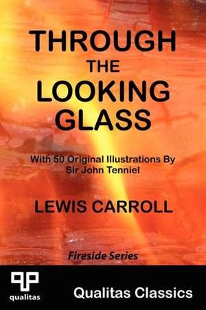 Through the Looking Glass (Qualitas Classics) de Lewis Carroll