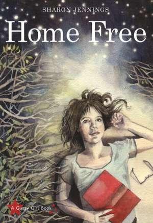 Home Free de Sharon Jennings