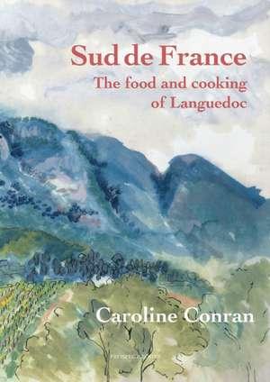Le Sud de France de Caroline Conran