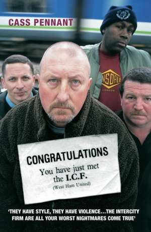 Congratulations, You Have Just Met the I.C.F.