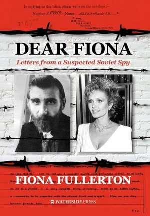 Dear Fiona de Fiona Fullerton
