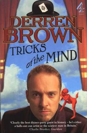 Tricks Of The Mind de Derren Brown
