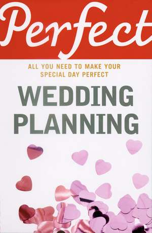Perfect Wedding Planning de Cherry Chappell