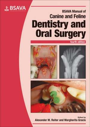 BSAVA Manual of Canine and Feline Dentistry and Oral Surgery imagine