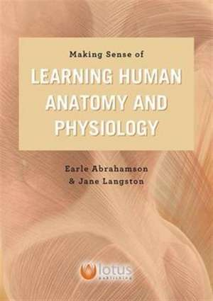 Making Sense of Learning Human Anatomy and Physiology
