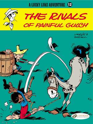 Lucky Luke Vol.12: The Rivals Of Painful Gulch de Rene Goscinny