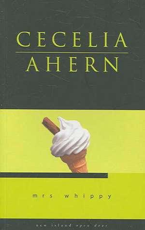 Mrs. Whippy de Cecelia Ahern