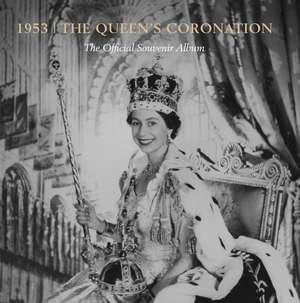 1953: The Queen's Coronation: The Official Souvenir Album de Caroline de Guitaut