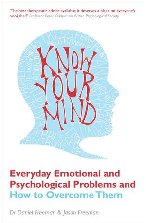 Freeman, D: Know Your Mind de Daniel Freeman