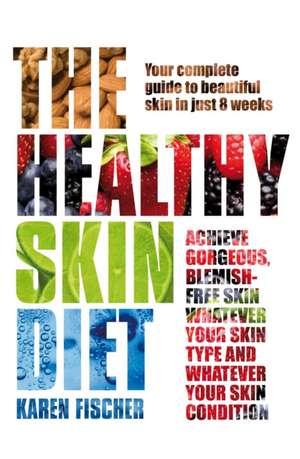 The Healthy Skin Diet imagine