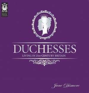 Duchesses de Jane Dismore
