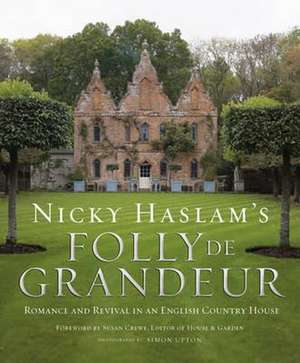 Folly de Grandeur de Nicky Haslam