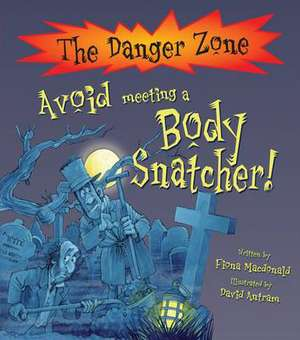 Avoid Meeting a Body Snatcher