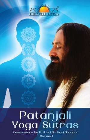 Patanjali Yoga Sutras de Sri Sri Ravi Shankar