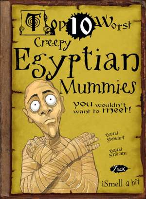 Creepy Egyptian Mummies