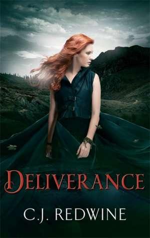 Deliverance de C. J. Redwine