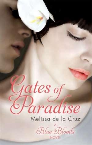 Gates of Paradise de Melissa de La Cruz