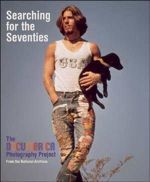 Searching for the Seventies de Bruce I. Bustard