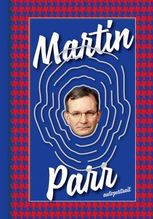Martin Parr: Autoportrait de Martin Parr