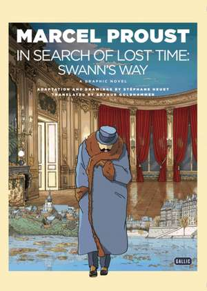 In Search of Lost Time - A Graphic Novel