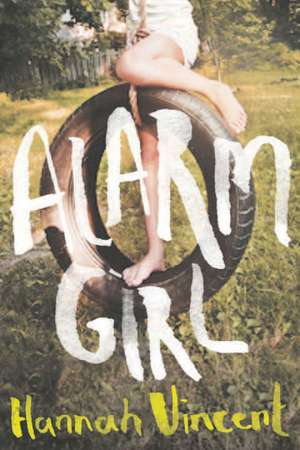 Alarm Girl de Hannah Vincent