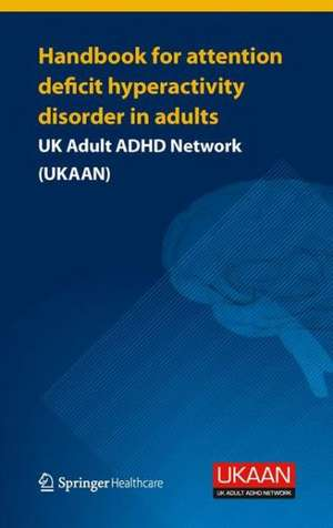 Handbook for Attention Deficit Hyperactivity Disorder in Adults imagine