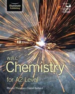 WJEC Chemistry for A2 de Rhodri Thomas