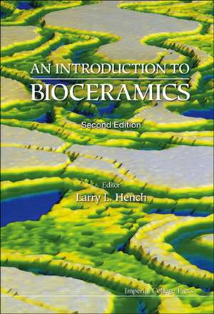 Introduction to Bioceramics, an (2nd Edition) imagine