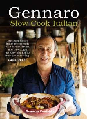 Gennaro: Slow Cook Italian