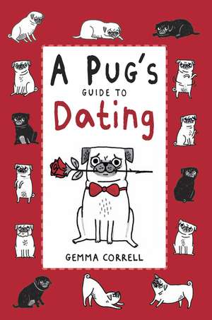 A Pug's Guide to Dating