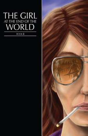 The Girl at the End of the World Book 2 (Girl Cover)