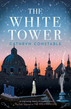 The White Tower de Cathryn Constable