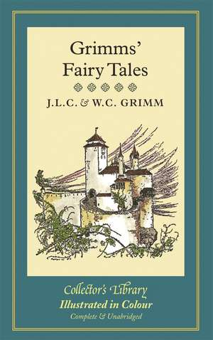 Grimms' Fairy Tales de Jacob Grimm