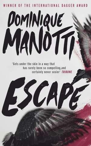 Escape de Dominique Manotti
