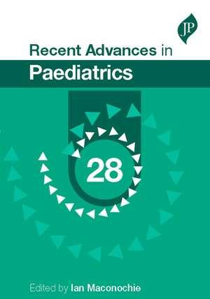 Recent Advances in Paediatrics: 28