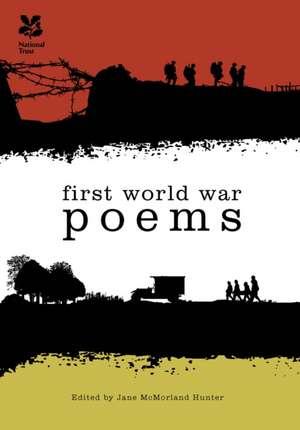 First World War Poems de Jane McMorland Hunter