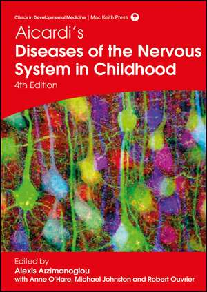 Aicardi′s Diseases of the Nervous System in Childhood