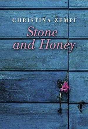 Stone and Honey de Christina Zempi