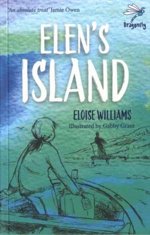 Elen's Island de Eloise Williams