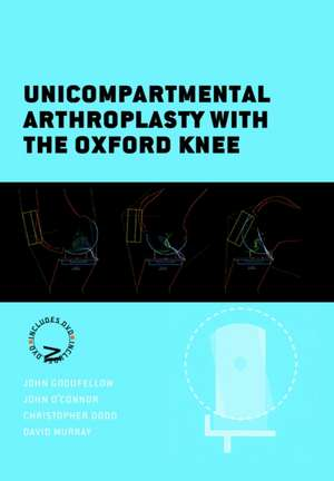 Unicompartmental Arthroplasty with the Oxford Knee de David Murray