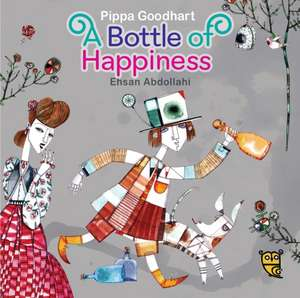 Goodhart, P: A Bottle of Happiness