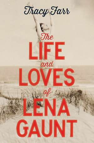 The Life and Loves of Lena Gaunt imagine