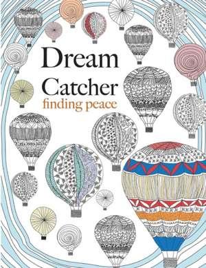 Dream Catcher:  Finding Peace de Christina Rose