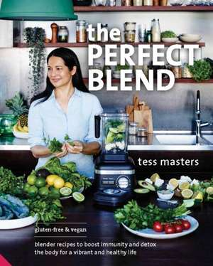 The Perfect Blend de Tess Masters