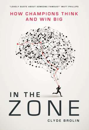 In The Zone de Clyde Brolin