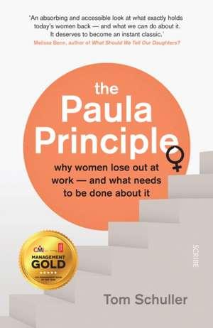 Paula Principle de Tom (Independent consultant Schuller