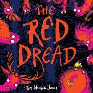 Morgan-Jones, T: The Red Dread de Tom Morgan-Jones