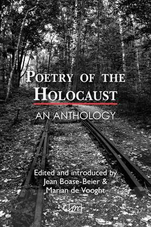 Poetry of the Holocaust de Jean Boase-Beier
